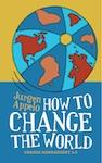 How to Change the World  〜チェンジ・マネジメント3.0〜